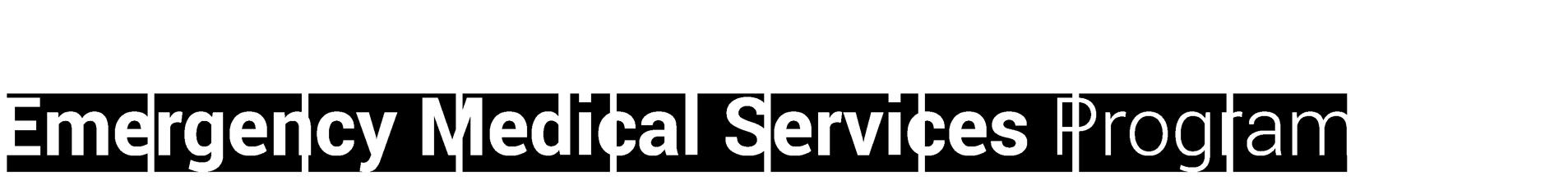 Emergency Medical Services Program