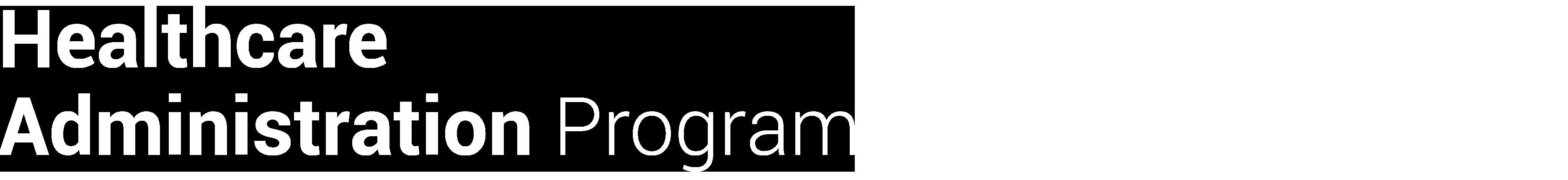 Healthcare Administration Program - Bachelors